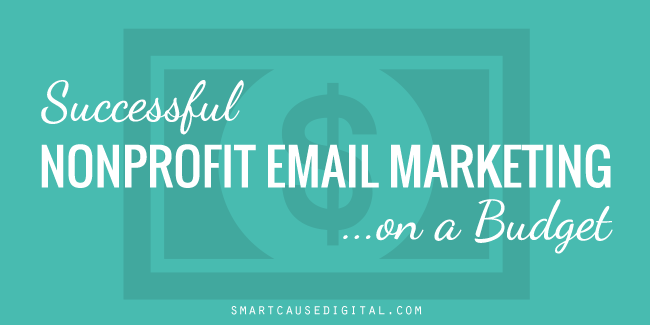 Successful Email Marketing on a Budget