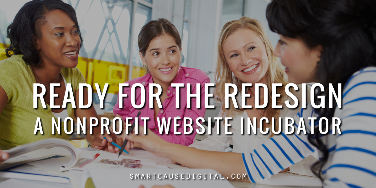 Ready for the Redesign: A Nonprofit Website Incubator