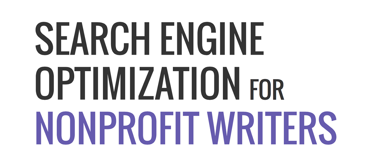 Search Engine Optimization for Nonprofit Writers