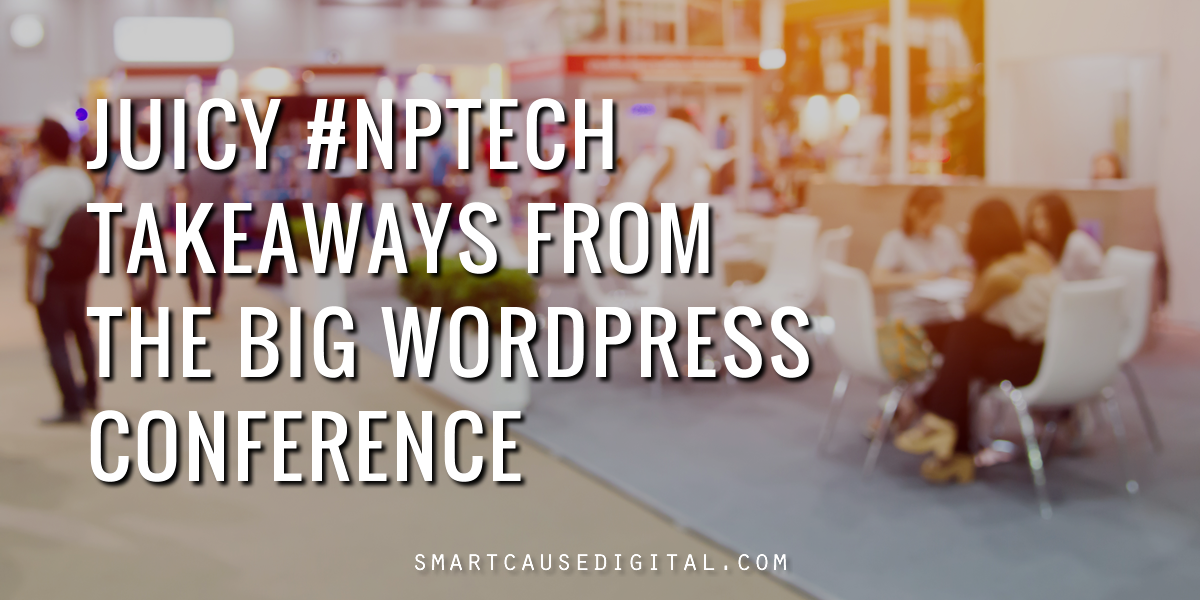 #nptech takeaways